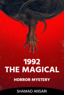 1992 The Magical Horror Mystery by Shamad Ansari in English