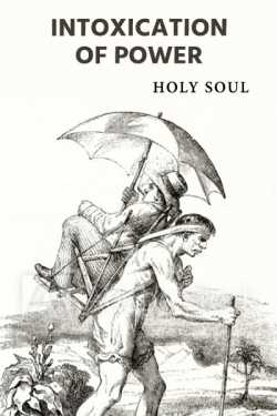 Intoxication of Power by Holy Soul in English