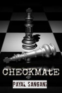 CHECKMATE - (part-5) by Payal Sangani in Gujarati