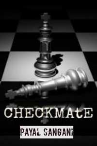 CHECKMATE - (part-11) - Last Part