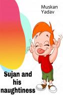 Bad day for Sujan by Muskan Yadav in English