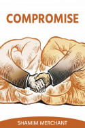 Compromise by SHAMIM MERCHANT in English