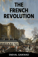 THE FRENCH REVOLUTION - 1 by SCG STORIES in English