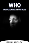 Who-The Tale of Mrs. Anonymous - 2 - The  Party by Janushi Raichura in English