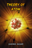 Theory of Atom by Shamad Ansari in English