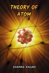 Theory of Atom