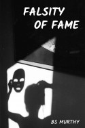 Falsity of Fame by BS Murthy in English