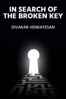 IN Search Of The Broken key - 1 by Divakar Venkatesan in English