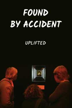 Found by Accident by Uplifted in English