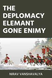 THE DEPLOMACY elemant gone enimy