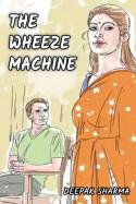 The Wheeze Machine by Deepak sharma in English