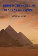 Buried Treasure In Deserts Of Egypt - 1 by Ved Vyas in English