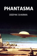 Phantasma by Deepak sharma in English