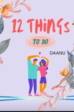 12 Things by Daanu in English