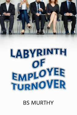 Labyrinth of Employee Turnover by BS Murthy in English