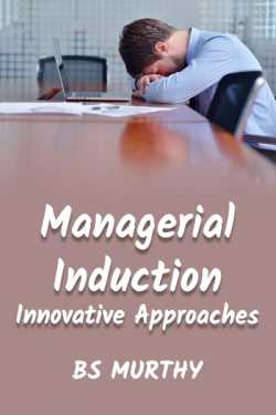 Managerial Induction - Innovative Approaches by BS Murthy in English