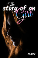 The story of an girl by akshu in English