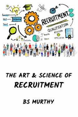 The Art and Science of Recruitment by BS Murthy in English