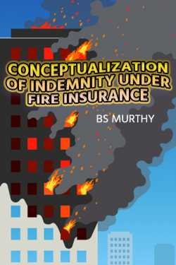 Conceptualization of Indemnity under Fire Insurance by BS Murthy in English