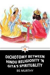 Dichotomy Between Hindu Religiosity 'n Gita's Spirituality