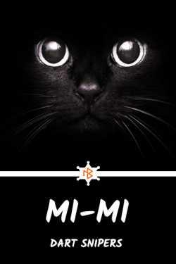 Mi-Mi by Dart Snipers in English
