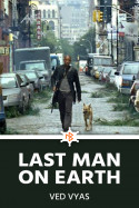 Last Man on Earth - 1 - They Have Arrived by Mohini Vyas in English
