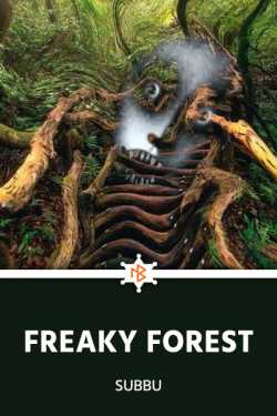 Freaky Forest - 1 - In Search of the Mystery Man by Subbu in English