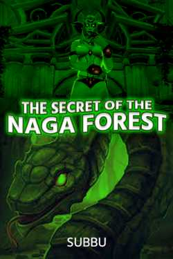 The Secret of the Naga Forest by Subbu in English