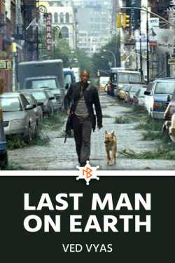Last Man on Earth - 2 - The Creatures by Mohini Vyas in English