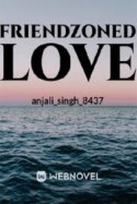 FRIENDZONED LOVE - 3 - Phone's conversation by anjali singh in Hindi