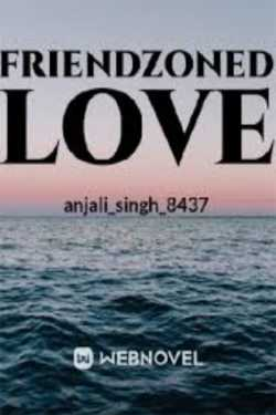 FRIENDZONED LOVE - 2 - Description of 5 friends by anjali singh in Hindi